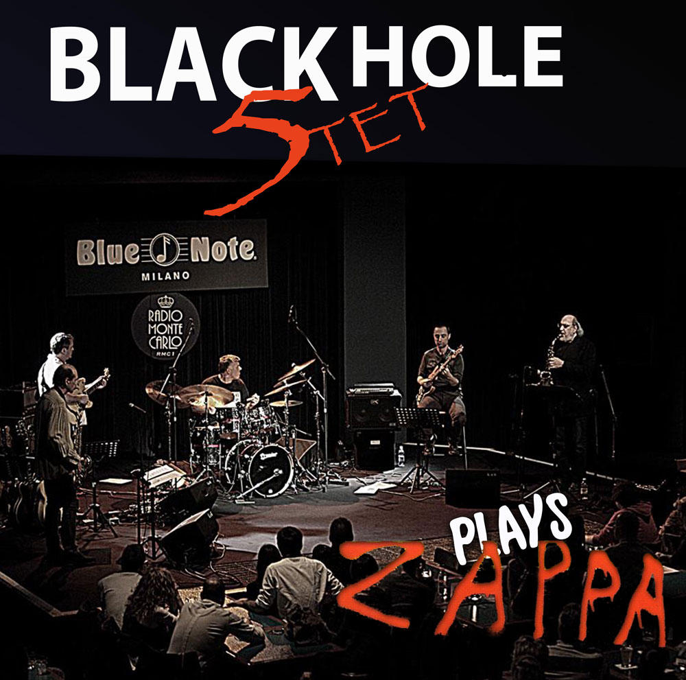Black Hole Quintet plays Frank Zappa 09/02/2014 21.00