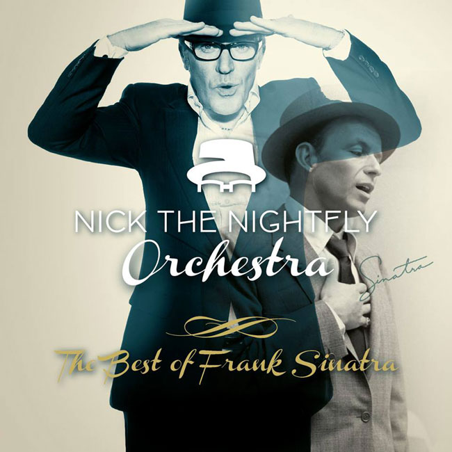 Nick the Nightfly Orchestra – The Best Of Frank Sinatra 13/03/2015 21.00