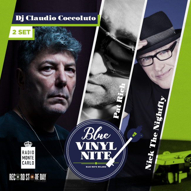 "Blue Vinyl Nite – 2° Show – DJ set CLAUDIO COCCOLUTO  ""Deep into the house of C.O.C.C.O"" & RMC DJs Nick The Nightfly & Pat Rich 21/04/2018 23.00"