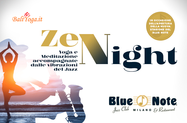 Blue Note Zen Night – 5 Settembre 2018