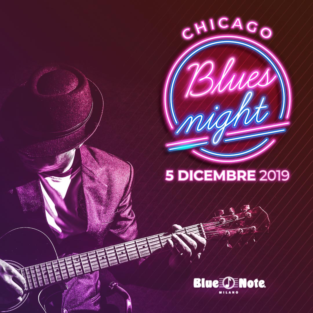 Chicago Blues Night 05/12/2019 21.00
