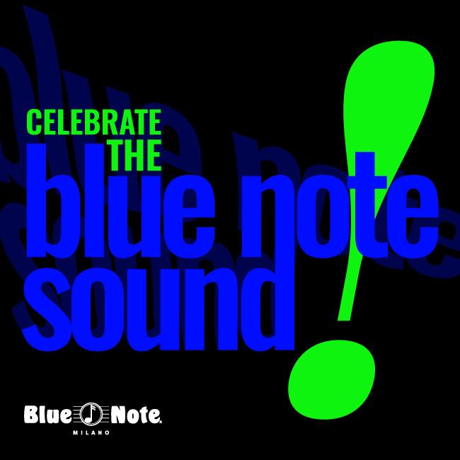 Celebrate The Blue Note Sound! 22/02/2020 21.00